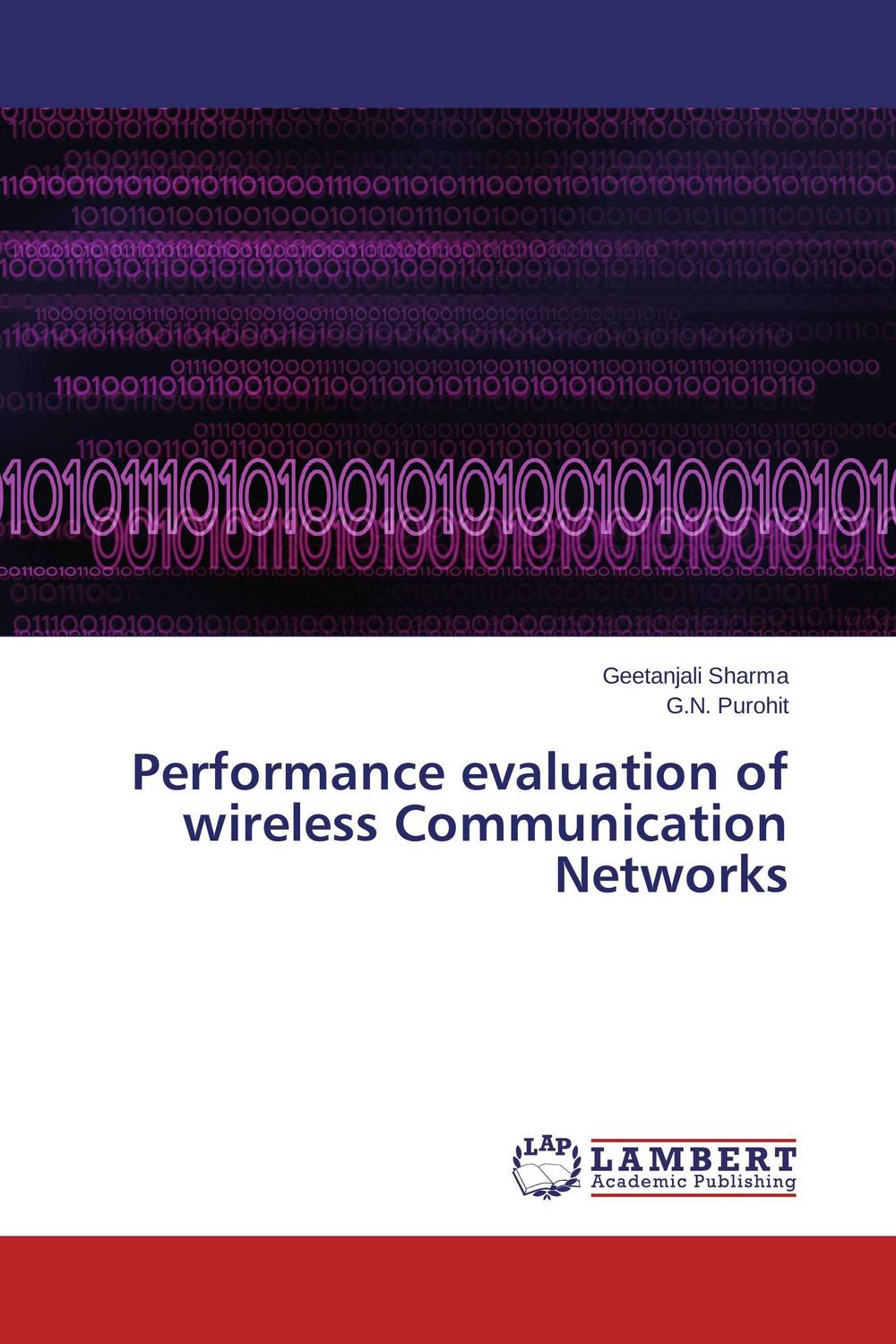 Performance evaluation of wireless Communication Networks performance evaluation of ip and mpls based networks