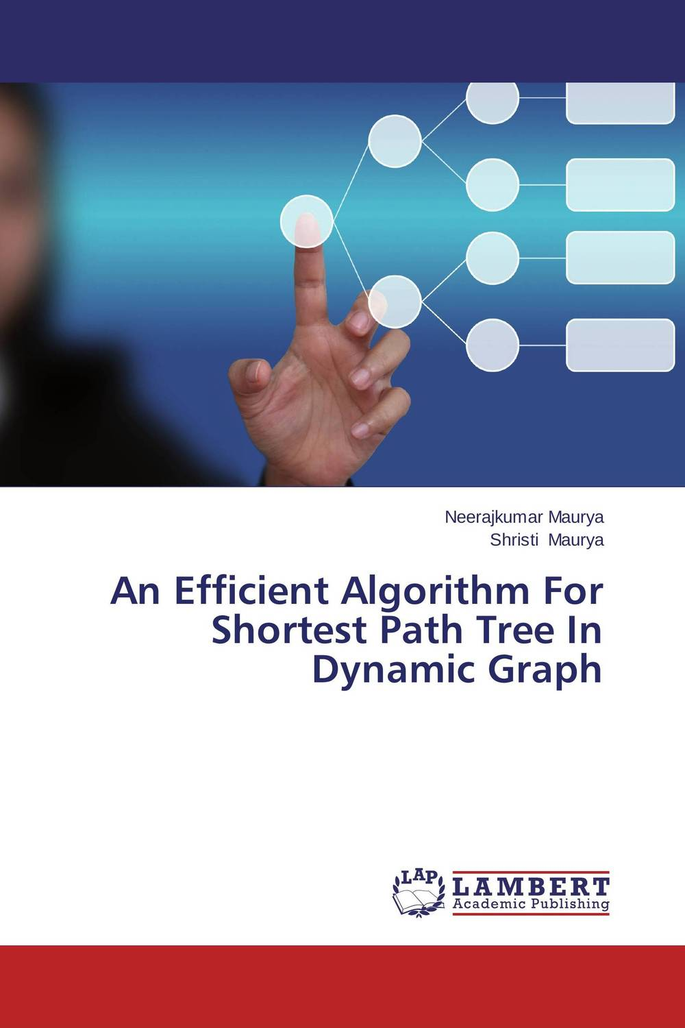 An Efficient Algorithm For Shortest Path Tree In Dynamic Graph advances in graph theory 3