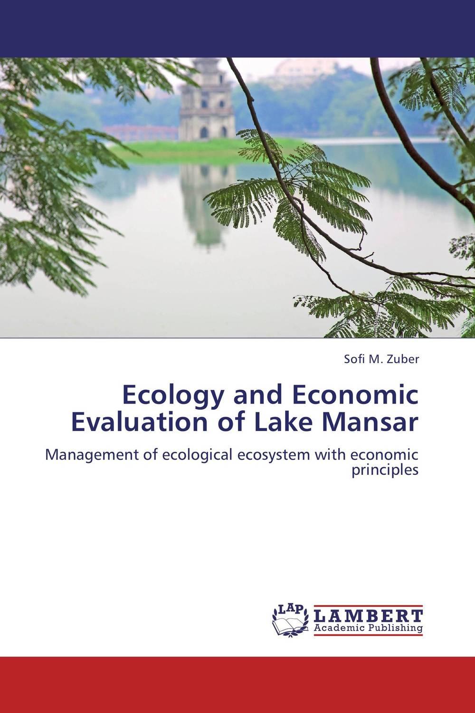 Ecology and Economic Evaluation of Lake Mansar economic methodology