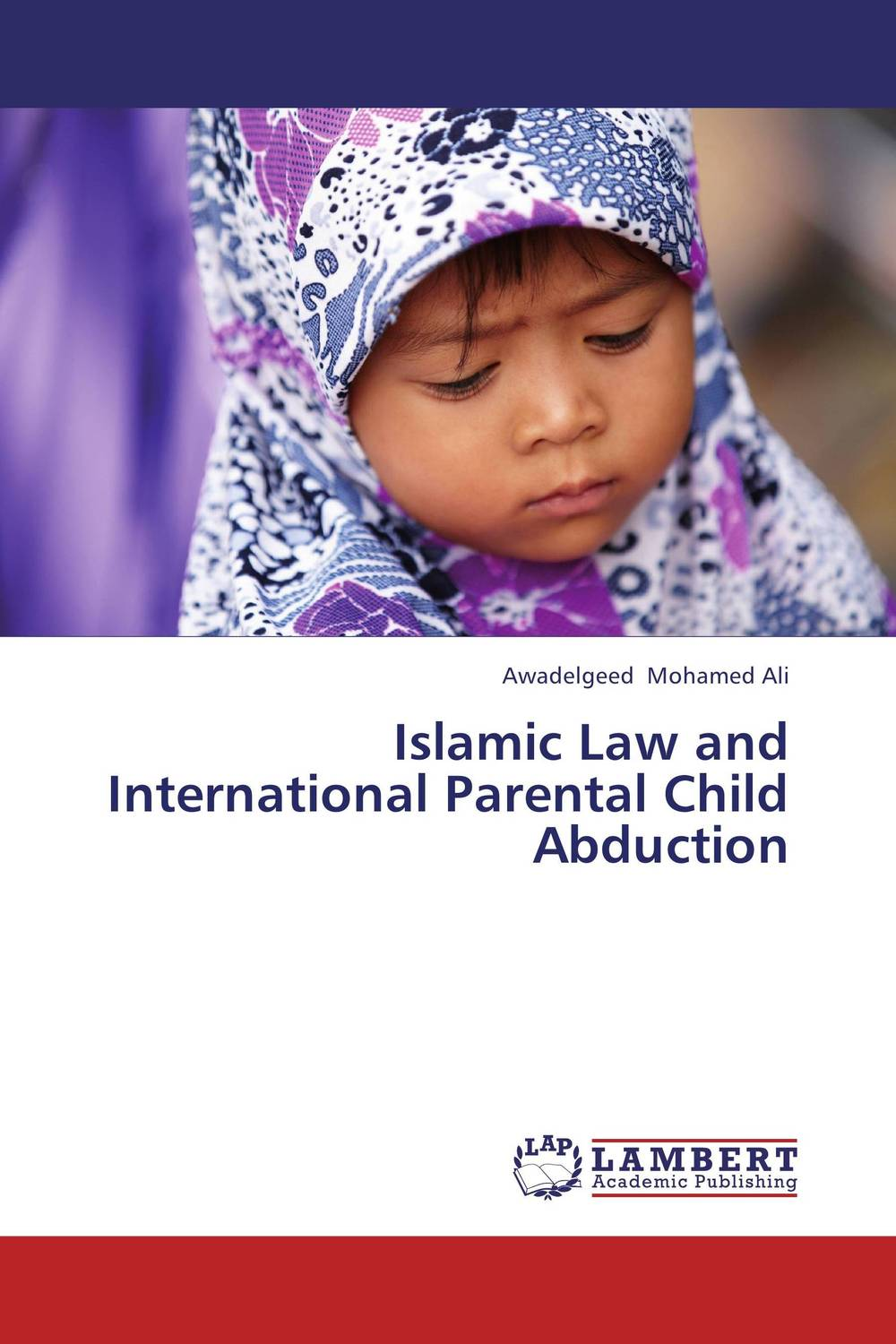 Islamic Law and International Parental Child Abduction theodore boone the abduction