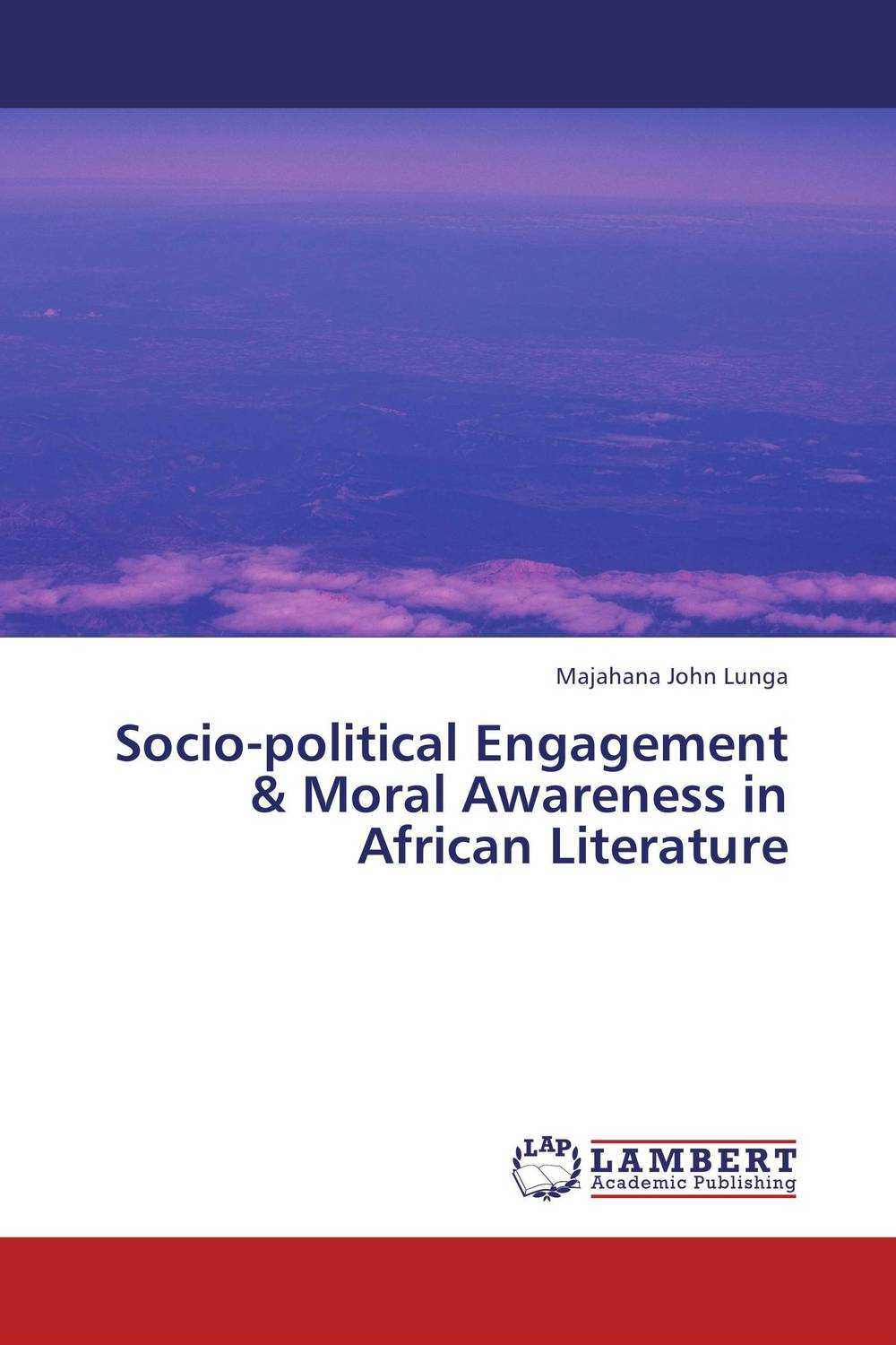 Socio-political Engagement & Moral Awareness in African Literature soyinka wole of africa