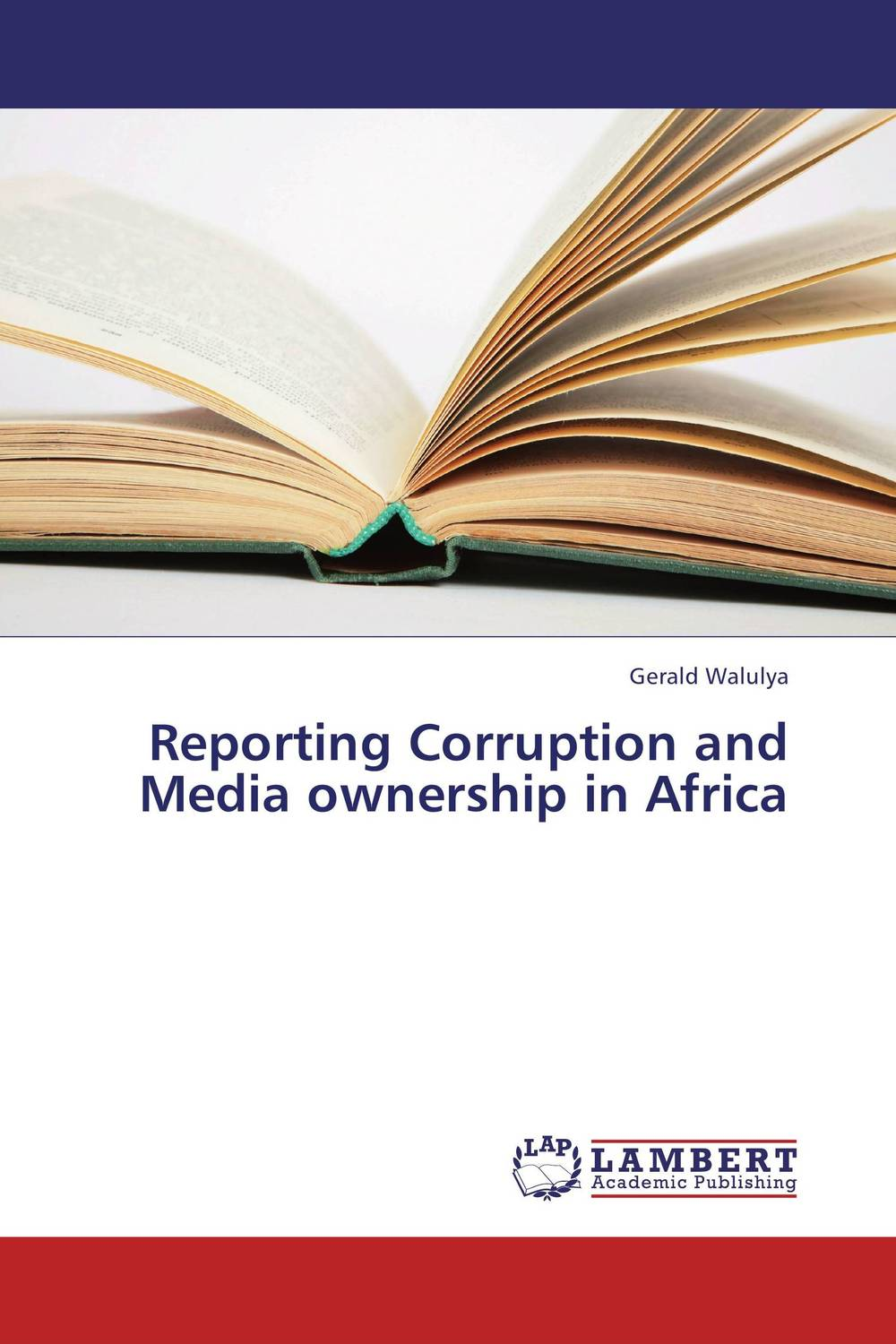 Reporting Corruption and Media ownership in Africa administrative corruption in bangladesh a behavioural study