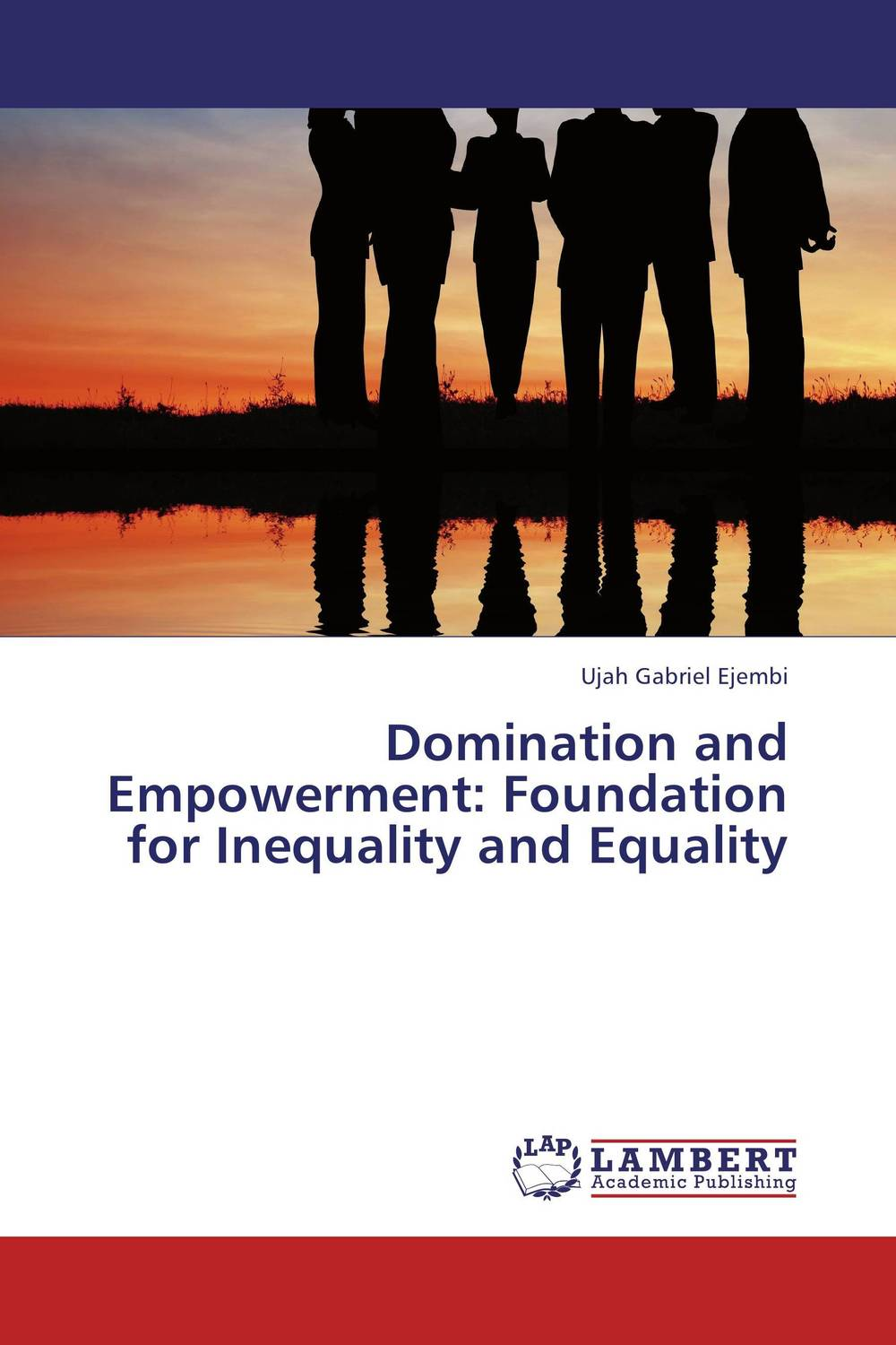 Domination and Empowerment: Foundation for Inequality and Equality utpal kumar de and bhola nath ghosh gender deprivation and empowerment of women