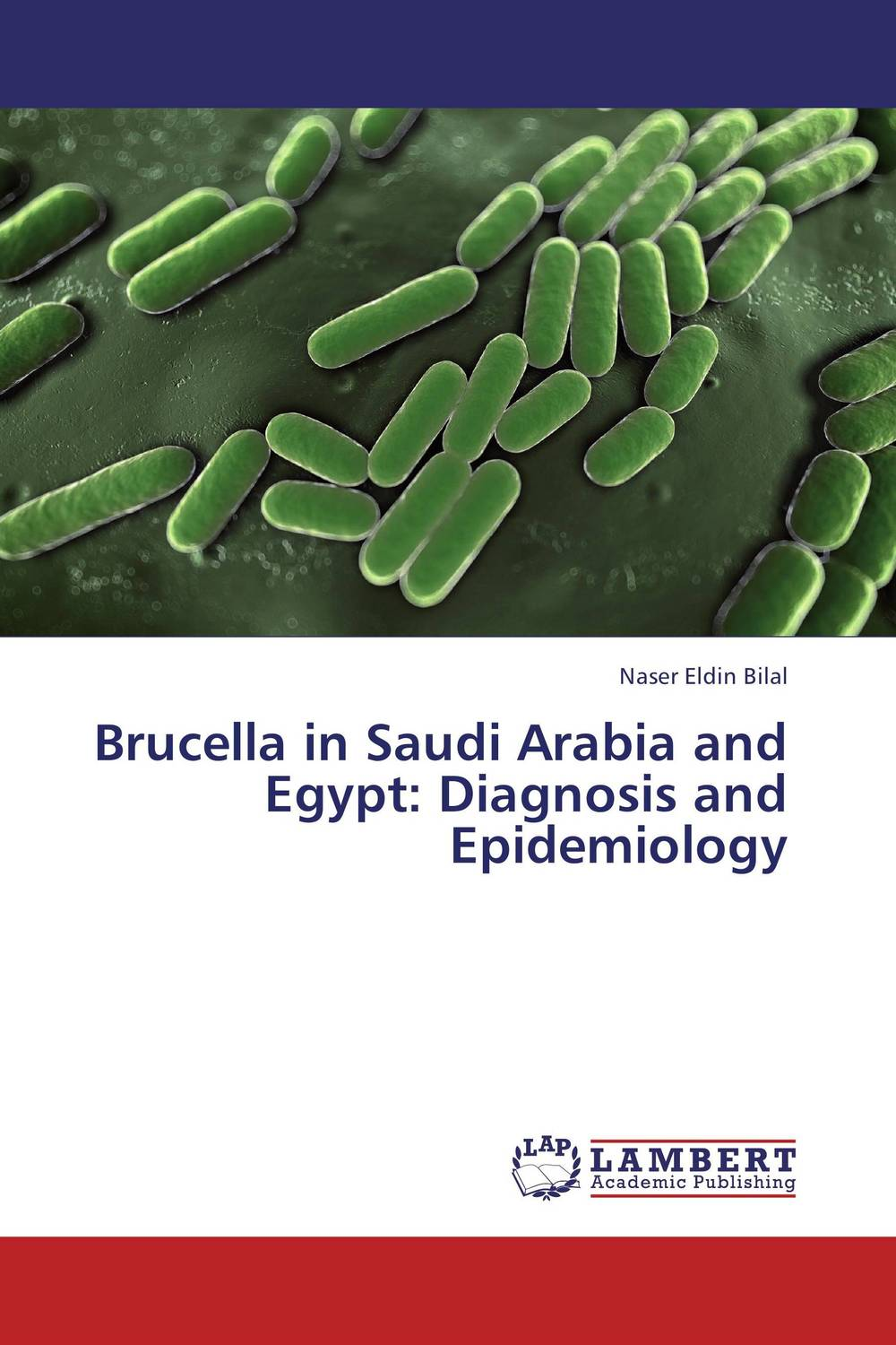 Brucella in Saudi Arabia and Egypt: Diagnosis and Epidemiology clinical significance of electro diagnosis in disc herniation