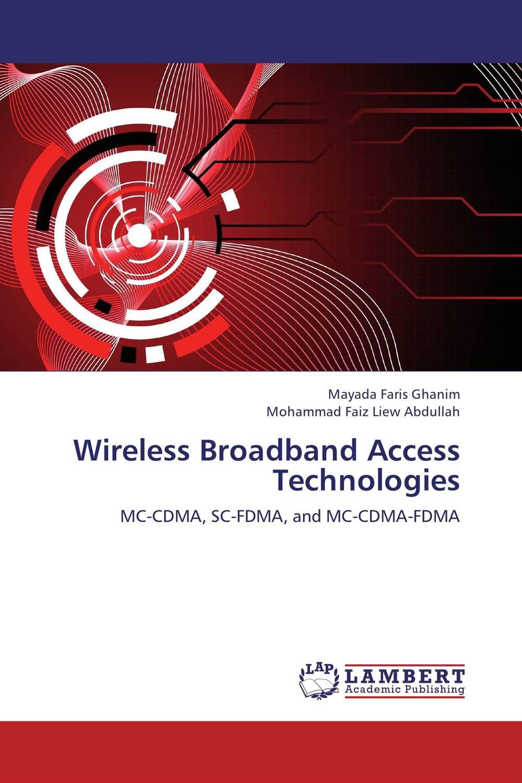 Wireless Broadband Access Technologies multimode fibre broadband access and self referencing sensors networks