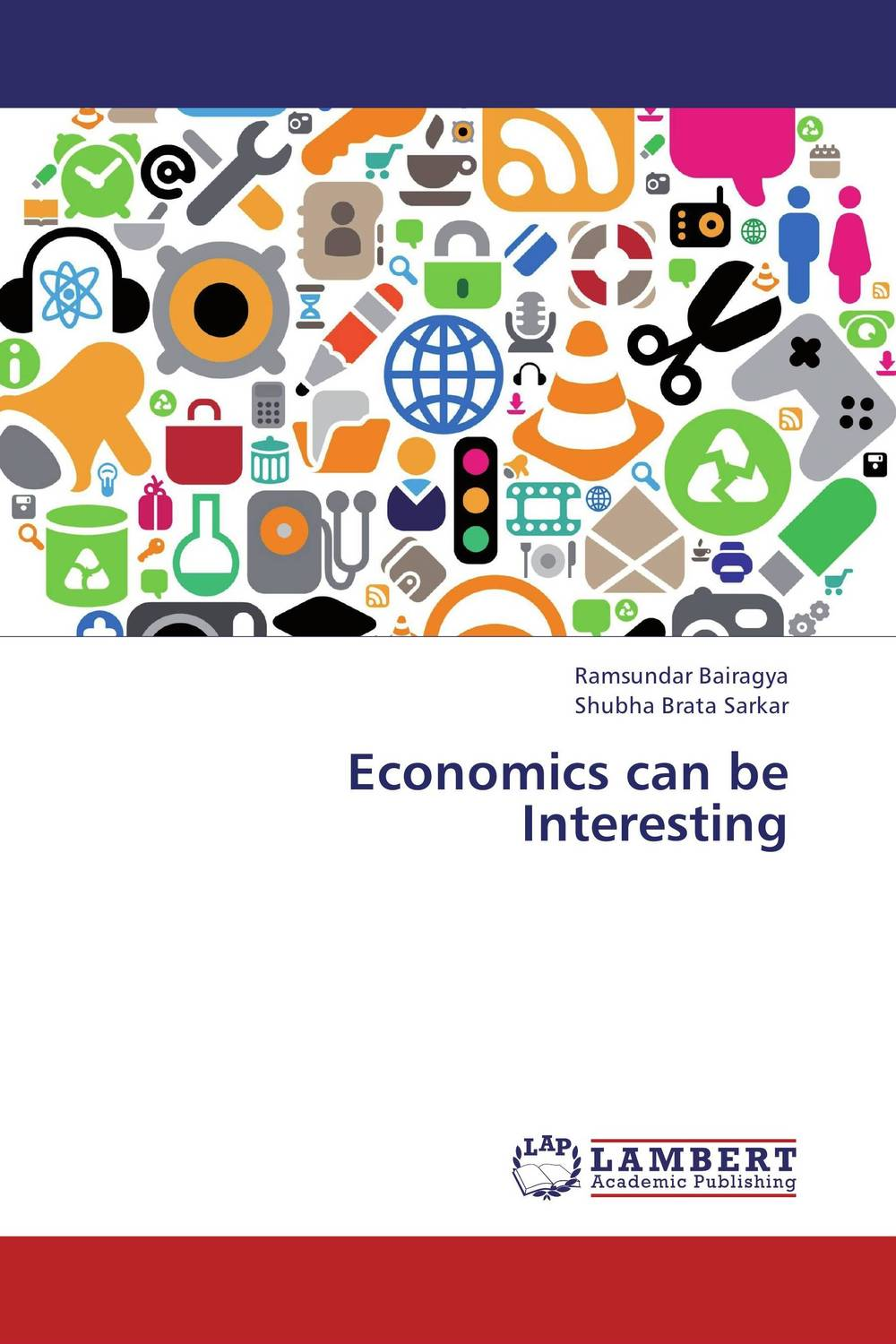 Economics can be Interesting jerald pinto e economics for investment decision makers workbook micro macro and international economics
