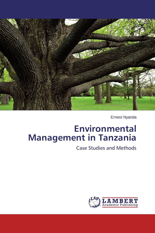 Environmental Management in Tanzania corporate real estate management in tanzania
