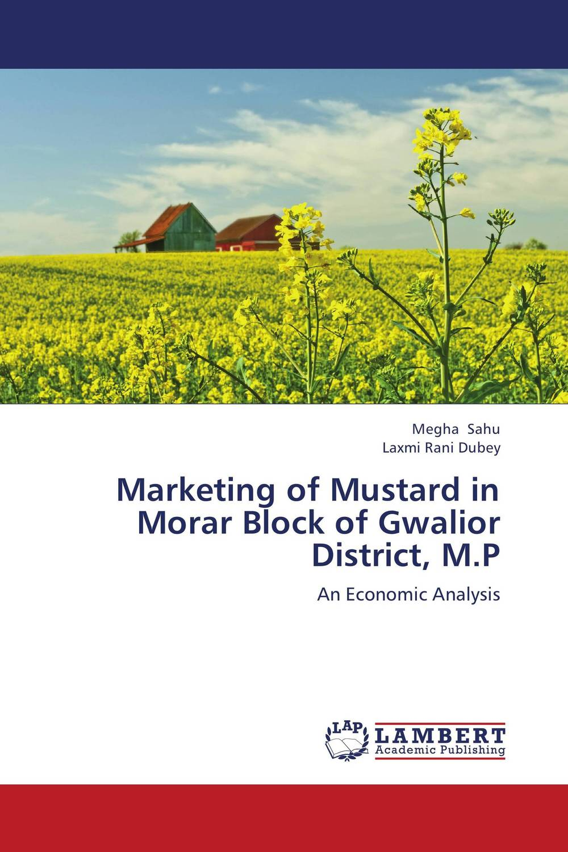 Marketing of Mustard in Morar Block of Gwalior District, M.P marketing channels