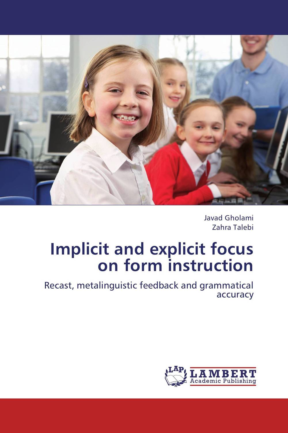 Implicit and explicit focus on form instruction planned preemptive vs delayed reactive focus on form