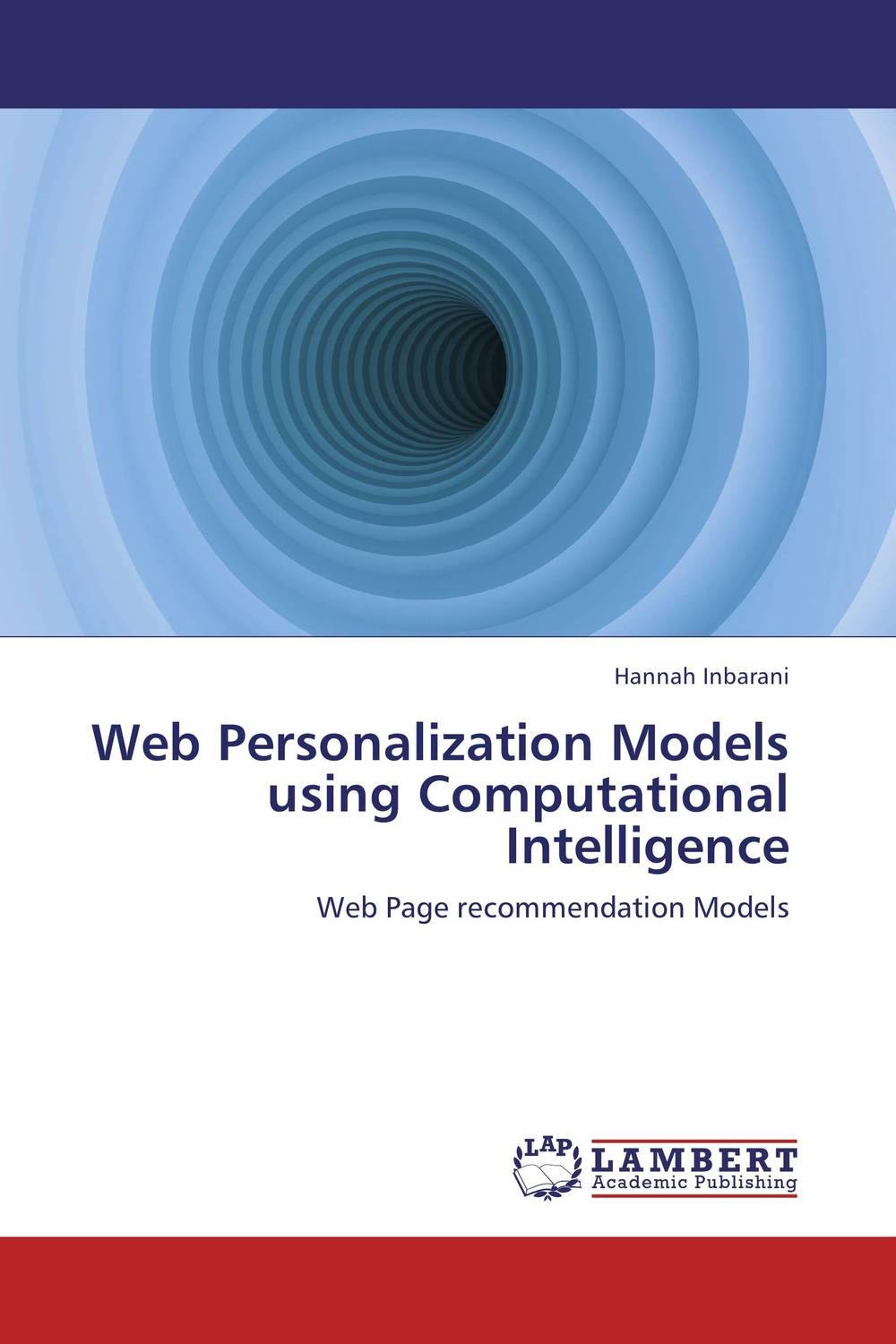 Web Personalization Models using Computational Intelligence clustering information entities based on statistical methods
