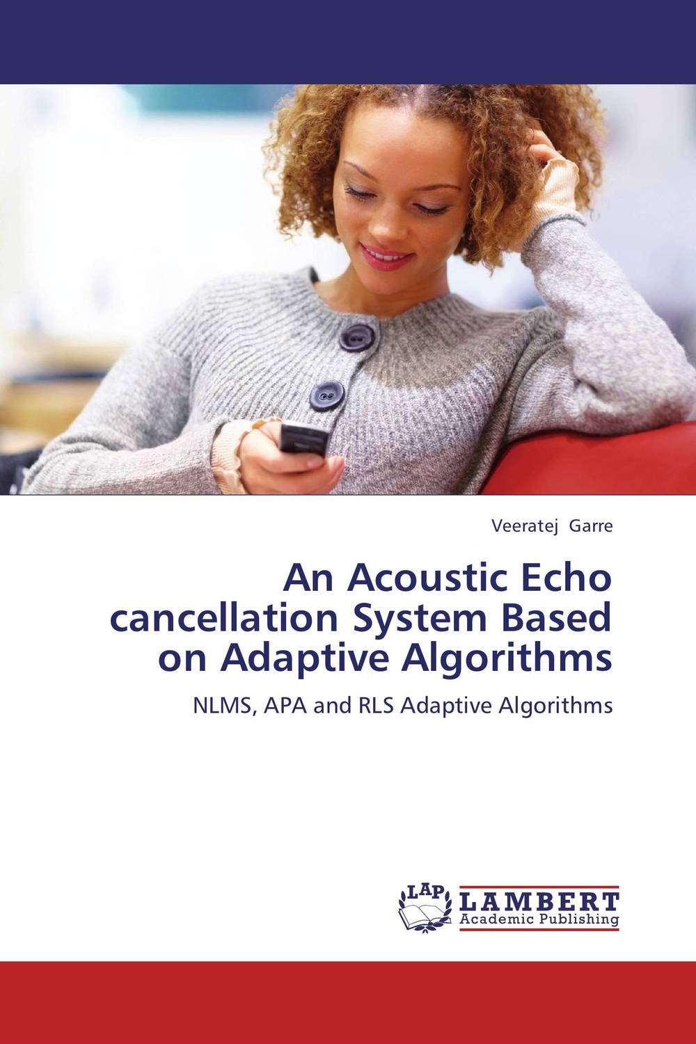 An Acoustic Echo cancellation System Based on Adaptive Algorithms the black echo