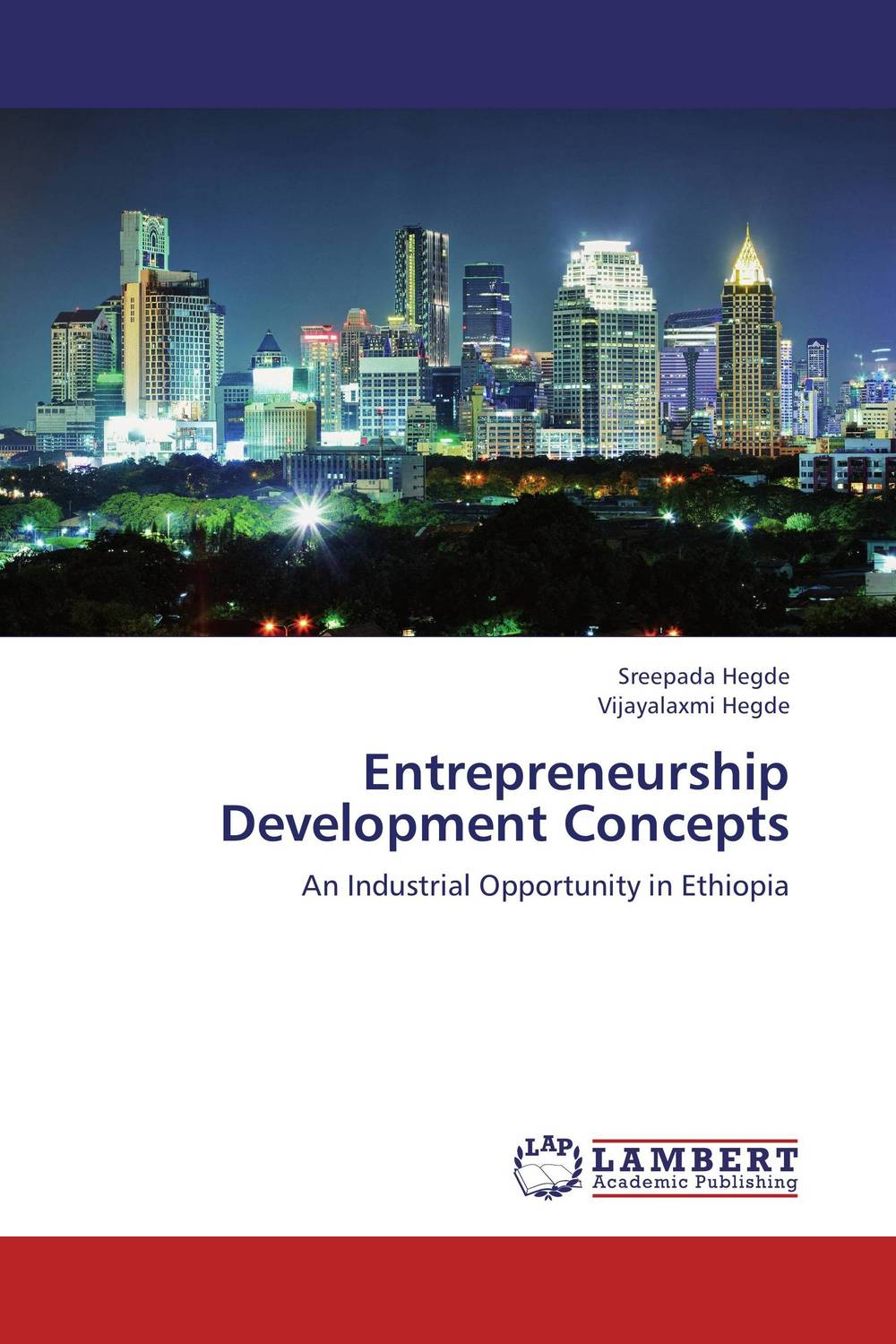 Entrepreneurship Development Concepts mustapha bangura a concise guide to local economic development