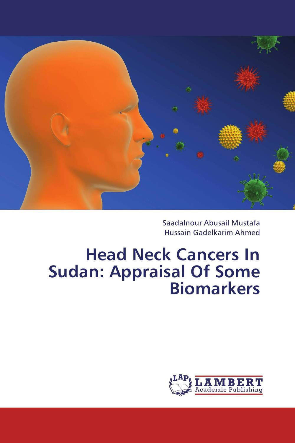 Head Neck Cancers In Sudan: Appraisal Of Some Biomarkers fhit a hit in human cancers