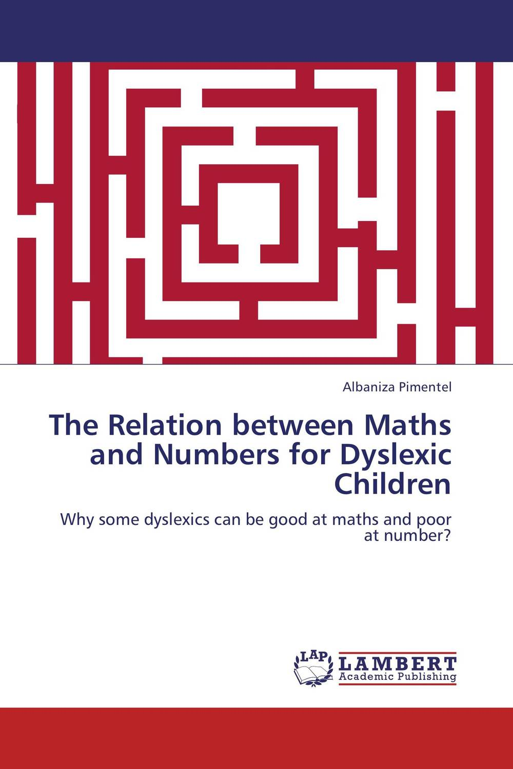 The Relation between Maths and Numbers for Dyslexic Children