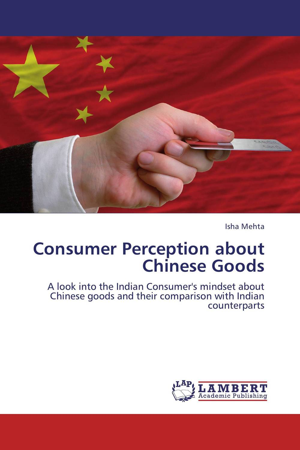 Consumer Perception about Chinese Goods ripudaman singh gurkamal singh and amandeep kaur brea indian consumer behaviour
