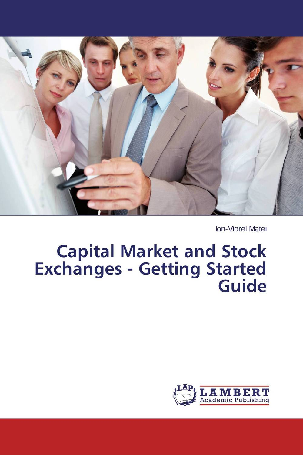 Capital Market and Stock Exchanges - Getting Started Guide
