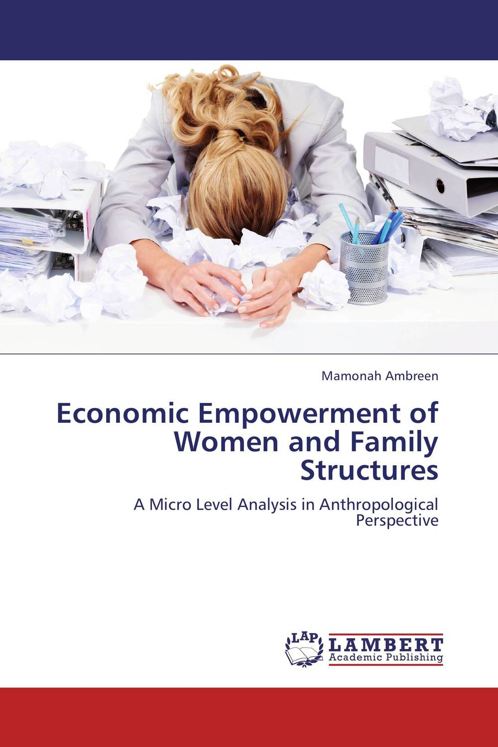 Economic Empowerment of Women and Family Structures changing attitude of family towards women in family business