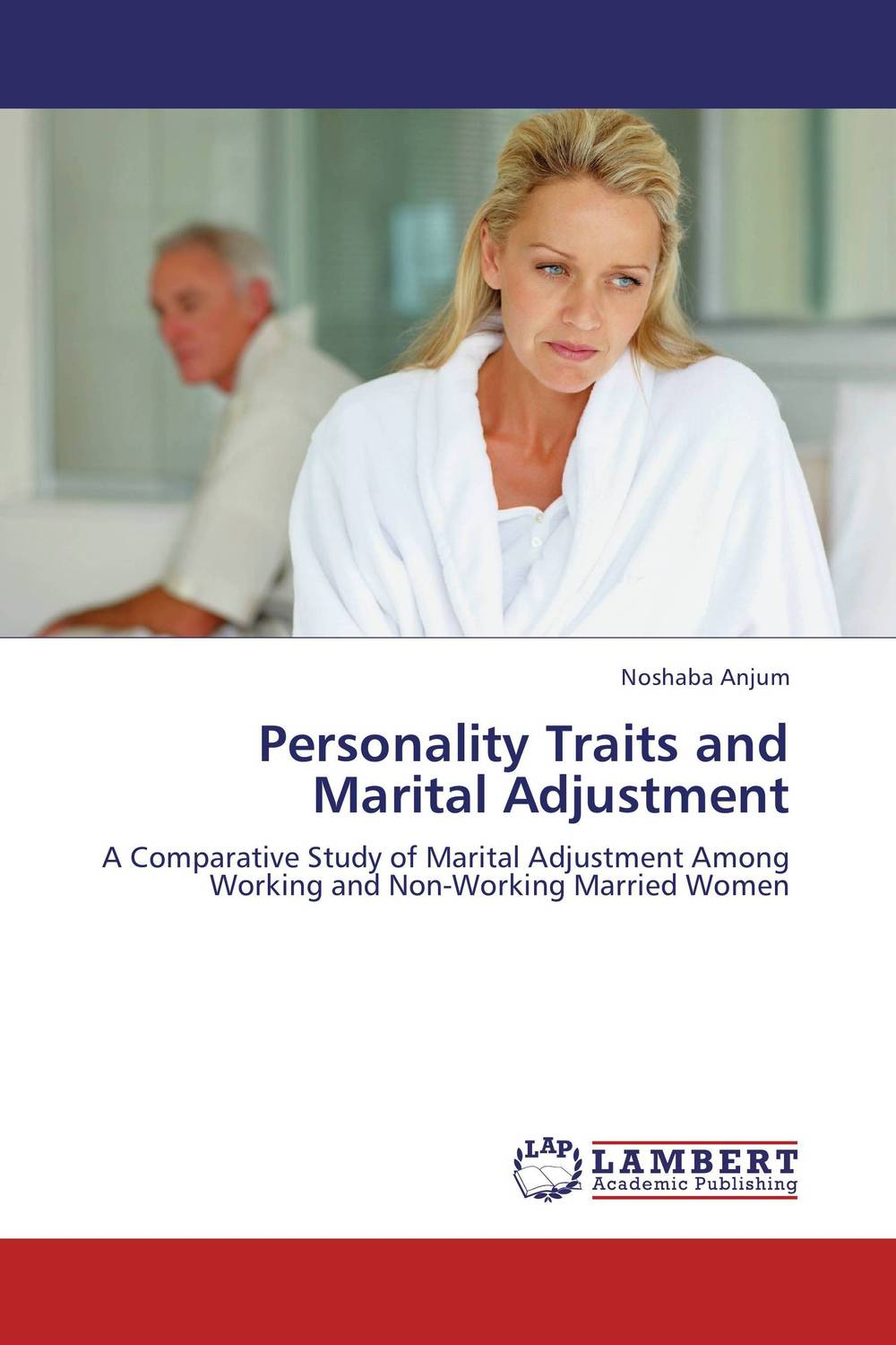 Personality Traits and Marital Adjustment personality traits and interpretaion