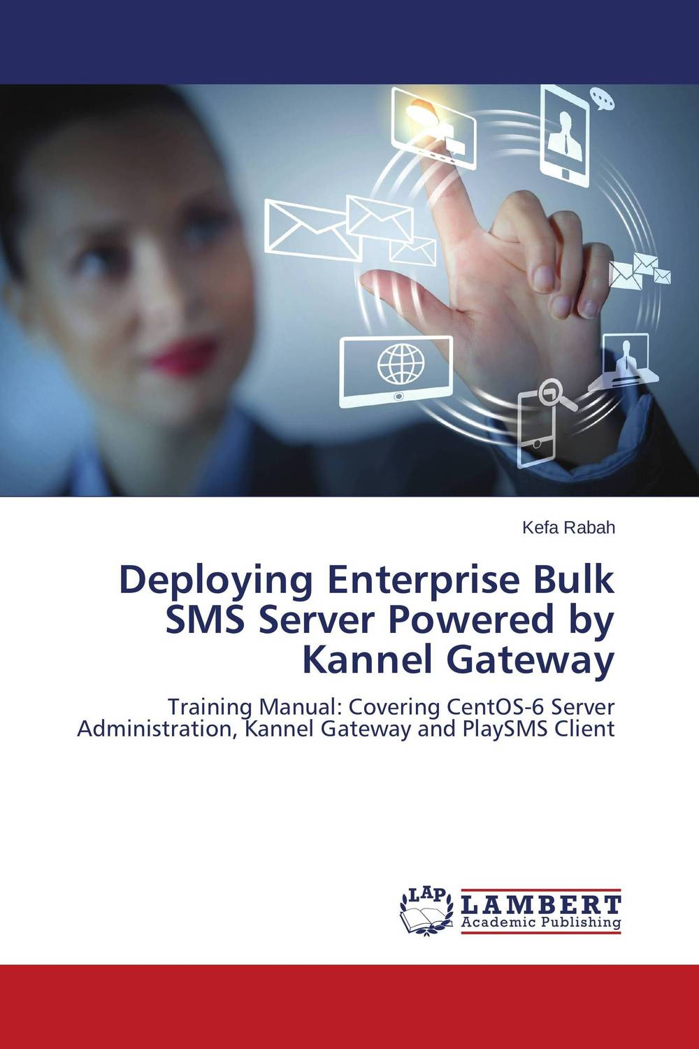 Deploying Enterprise Bulk SMS Server Powered by Kannel Gateway гонсалвес э изучаем java ee 7
