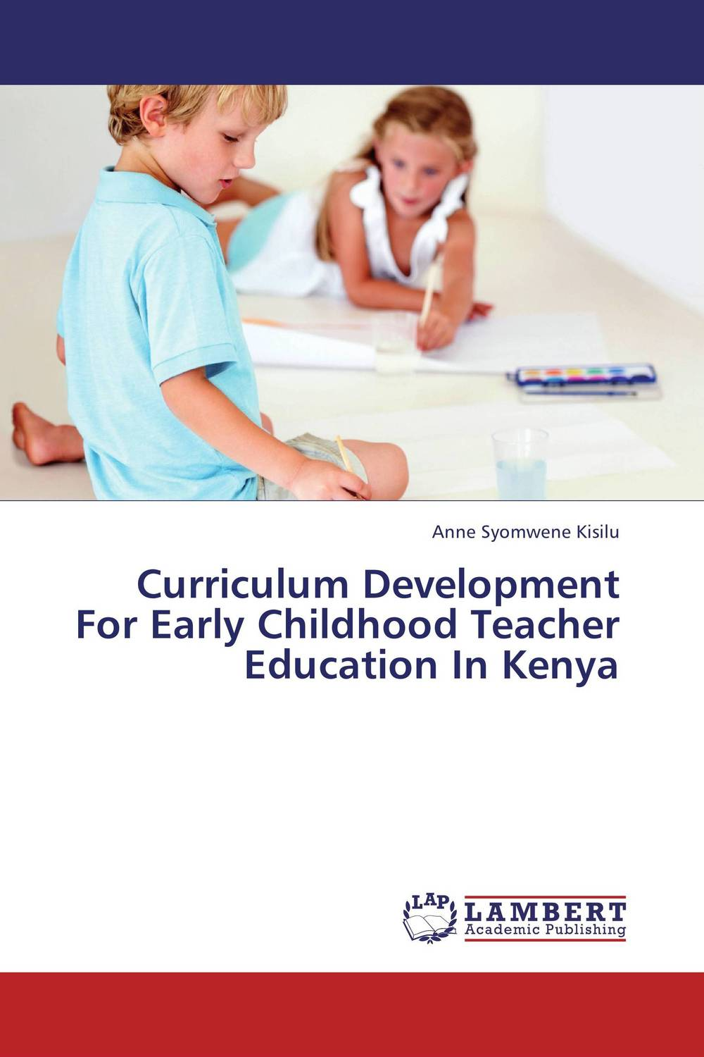 Curriculum Development For Early Childhood Teacher Education In Kenya teacher education in kenya