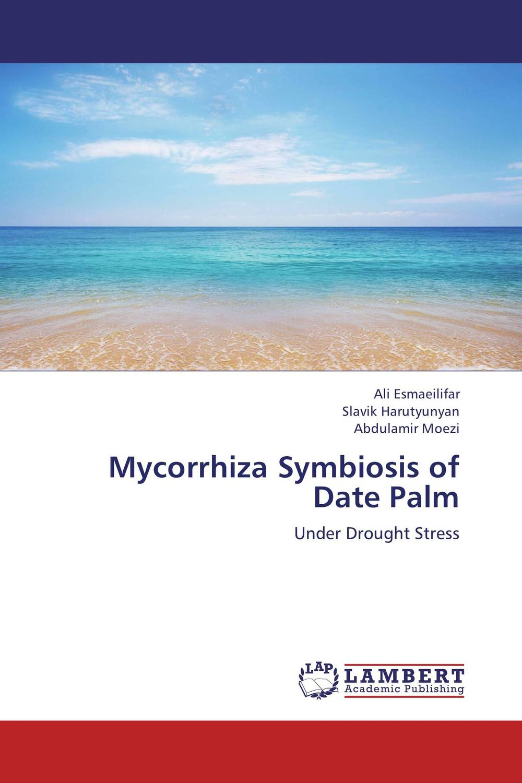 Mycorrhiza Symbiosis of Date Palm date palm and date lore of bengal