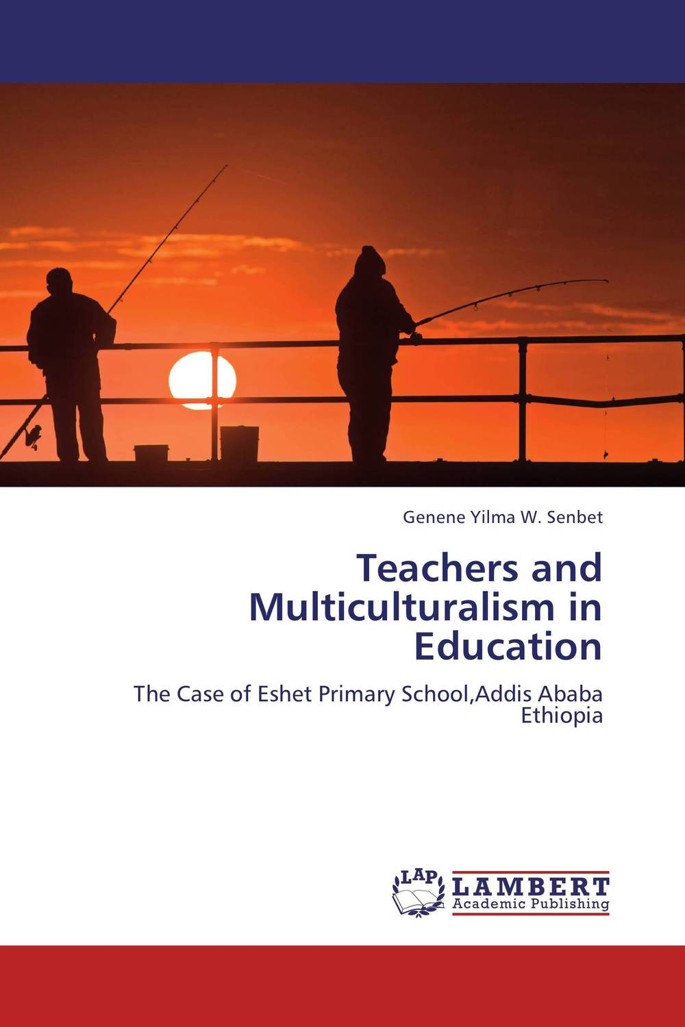 Teachers and Multiculturalism in Education the principal s role in getting teachers to collaborate