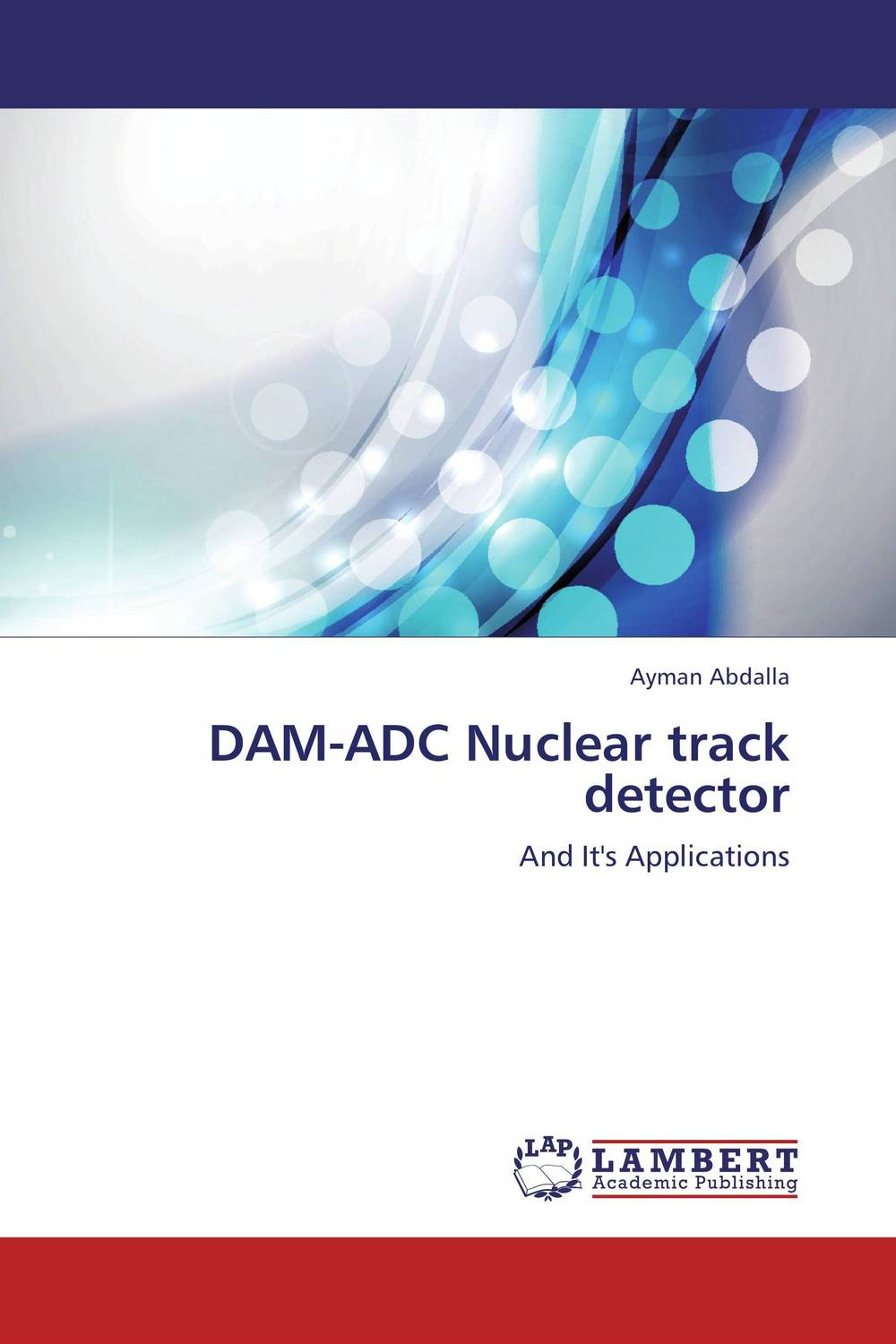 DAM-ADC Nuclear track detector nuclear radiation detector beta gamma x ray y ray b ray tube nuclear radiation dosimeter marble tester radioactive detector