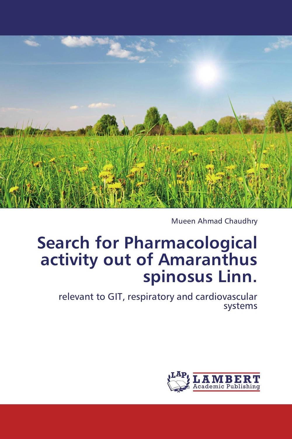 Search for Pharmacological activity out of Amaranthus spinosus Linn.