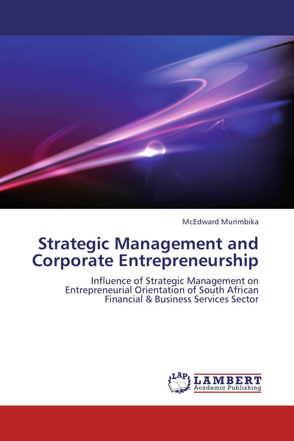 Strategic Management and Corporate Entrepreneurship customer orientation as a basis for corporate growth