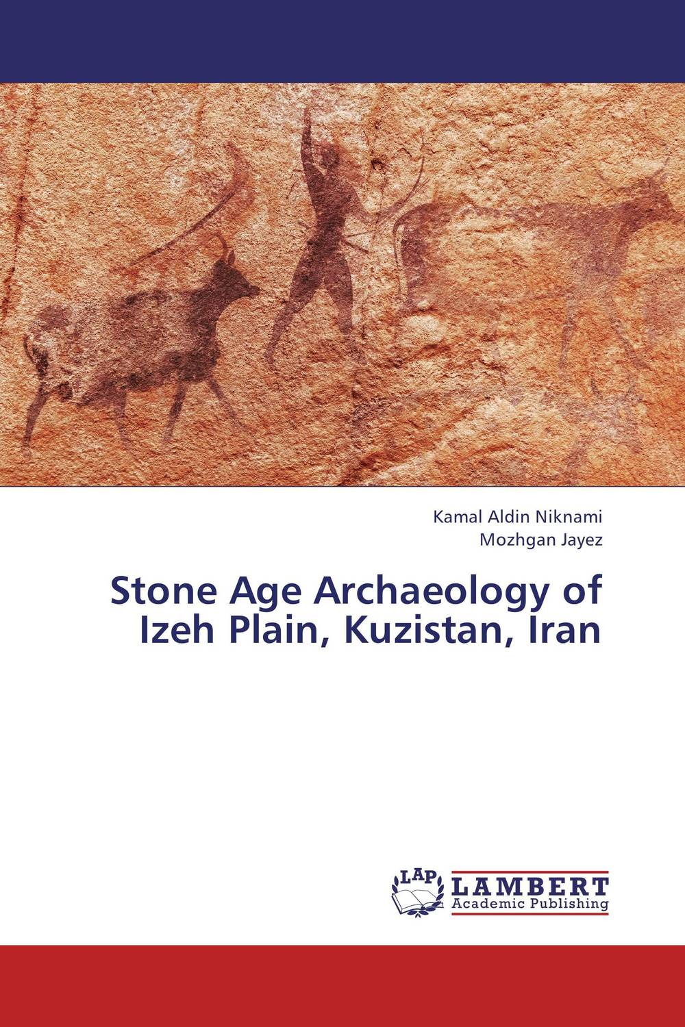 Stone Age Archaeology of Izeh Plain, Kuzistan, Iran oates j the lost landscape a writter s coming of age