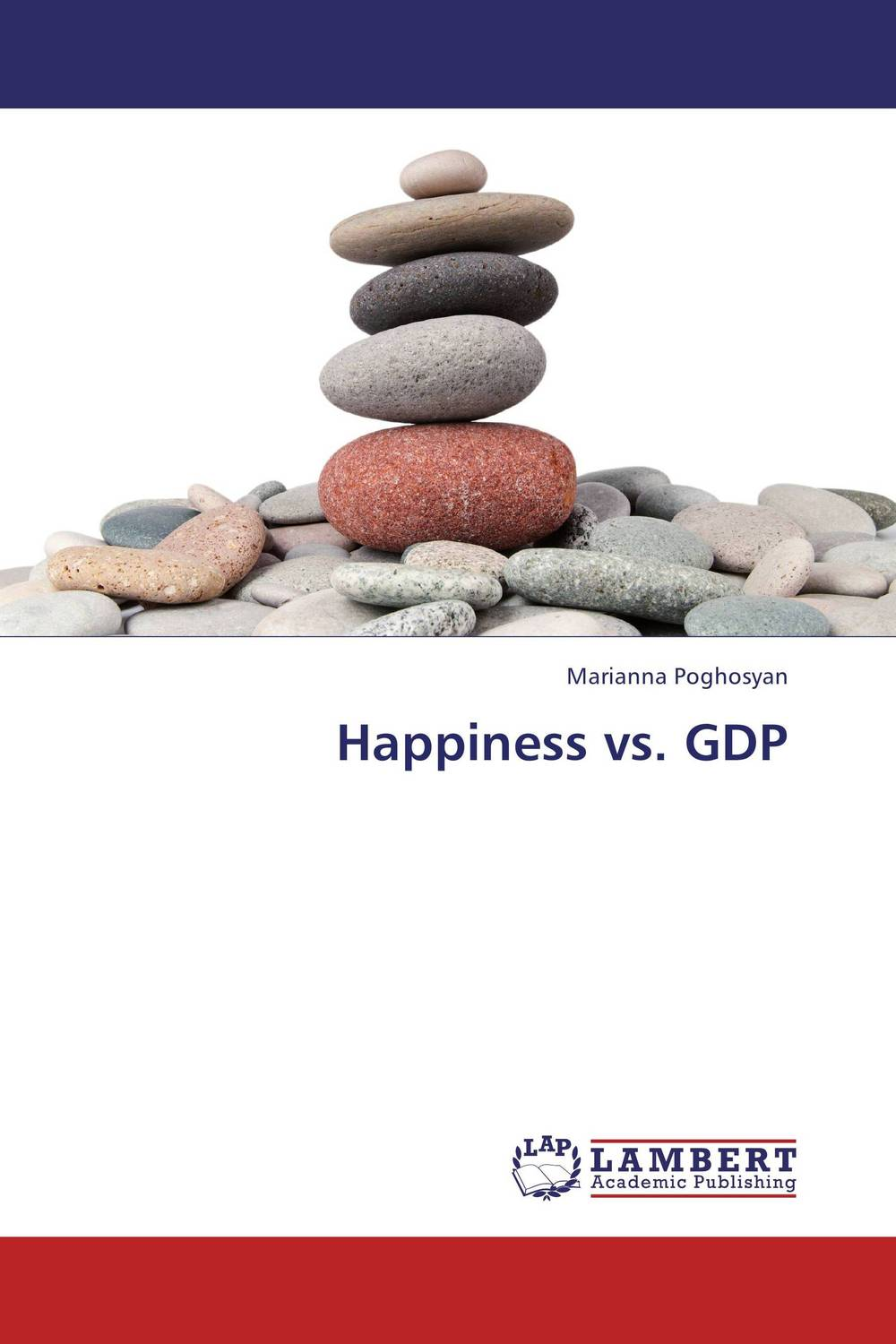 Happiness vs. GDP the secrets of happiness