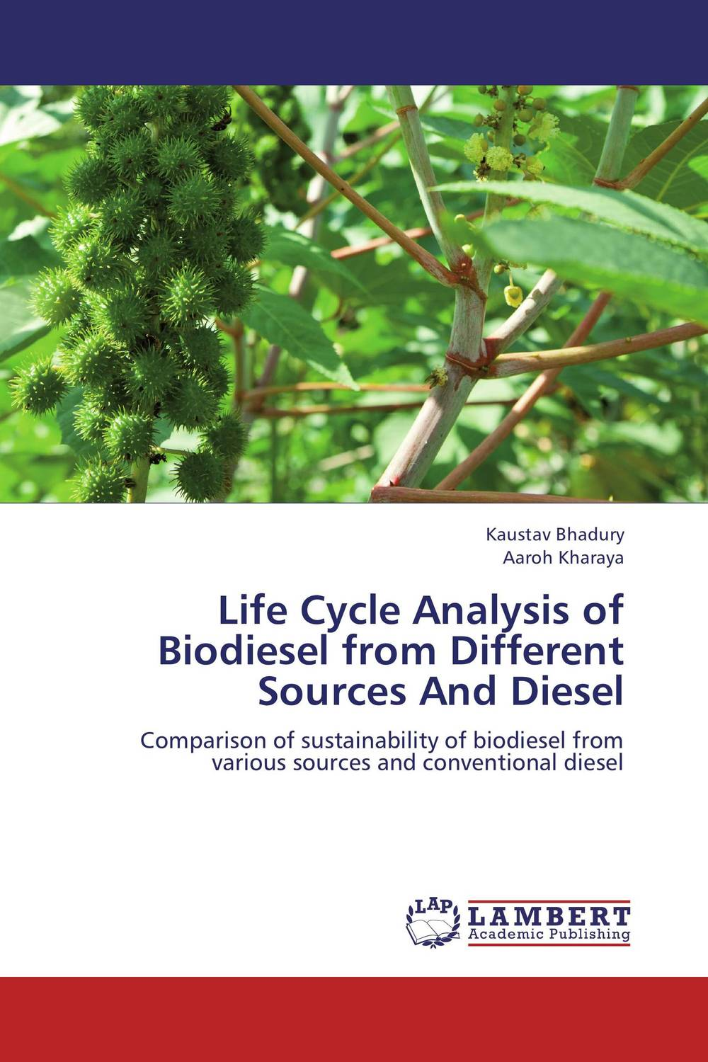 Life Cycle Analysis of Biodiesel from Different Sources And Diesel biodiesel from algae