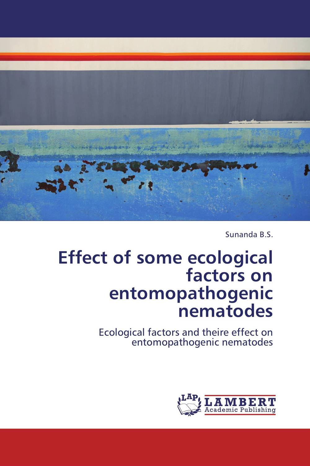 Effect of some ecological factors on entomopathogenic nematodes persistence and effectiveness of the entomopathogenic nematodes