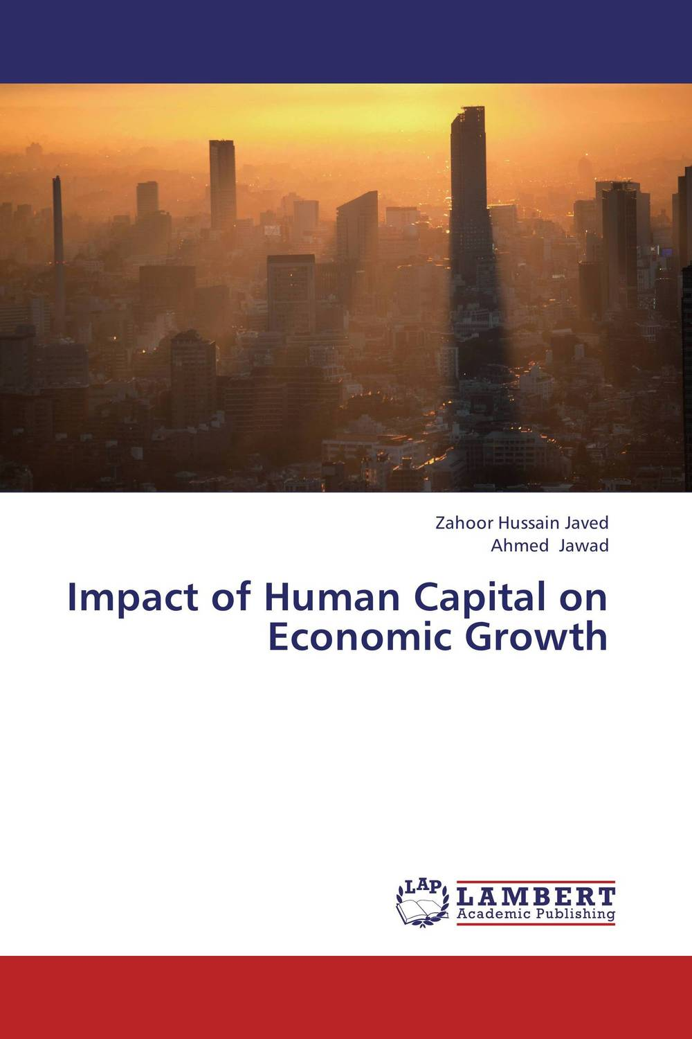 Impact of Human Capital on Economic Growth impact of stock market performance indices on economic growth