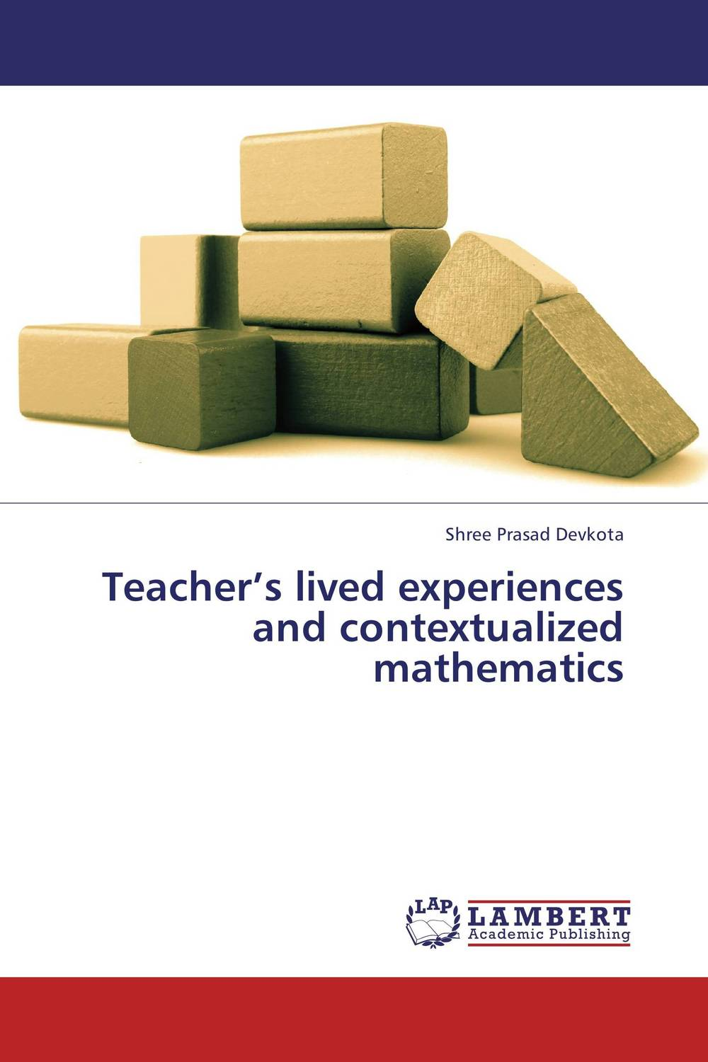 Teacher's lived experiences and contextualized mathematics