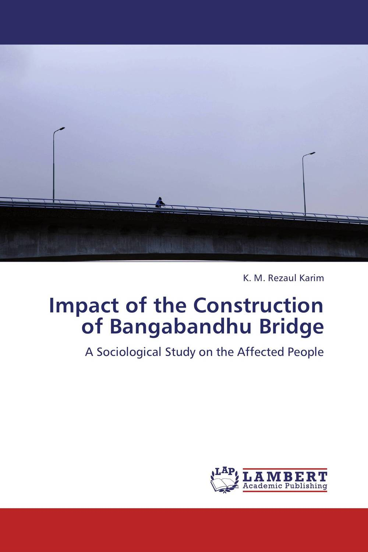 Impact of the Construction of Bangabandhu Bridge environmental impact of resettlement