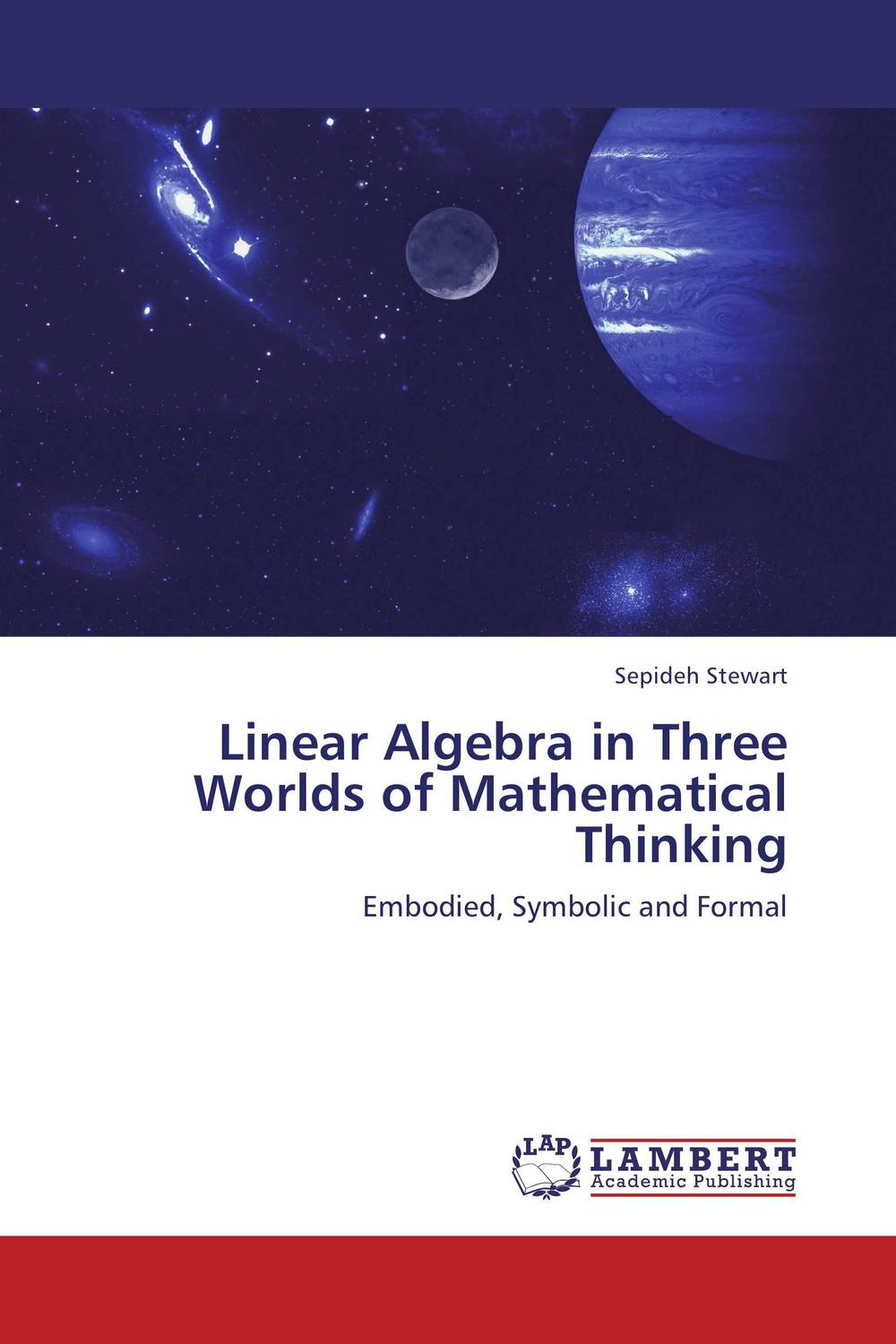 Linear Algebra in Three Worlds of Mathematical Thinking the forbidden worlds of haruki murakami