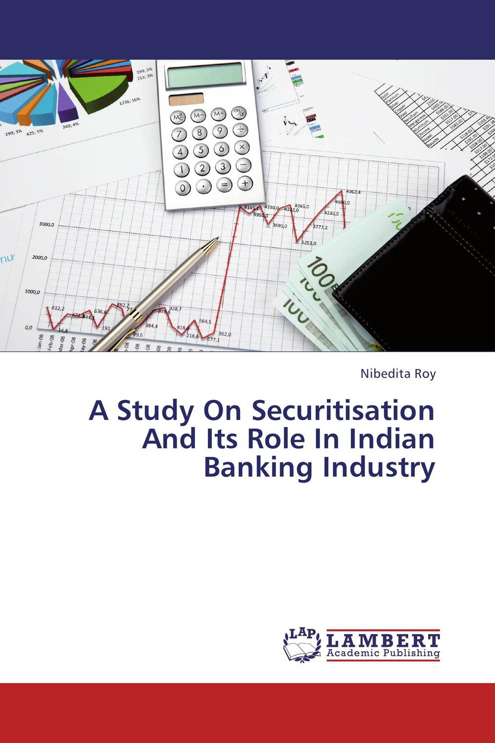 A Study On Securitisation And Its Role In Indian Banking Industry