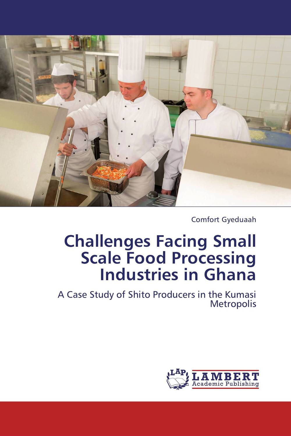 Challenges Facing Small Scale Food Processing Industries in Ghana bernard s schweigert microwaves in the food processing industry