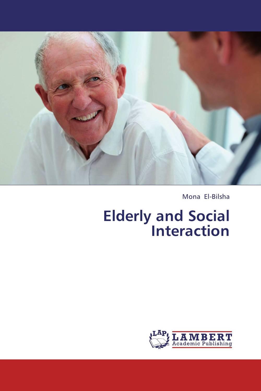 Elderly and Social Interaction self esteem deficit suicidal tendencies and social support