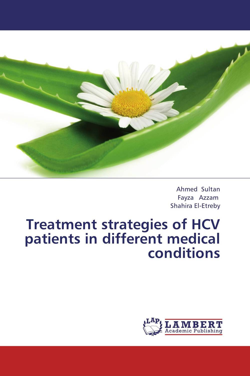 Treatment strategies of HCV patients in different medical conditions preventive strategies for medical device related nosocomial infections