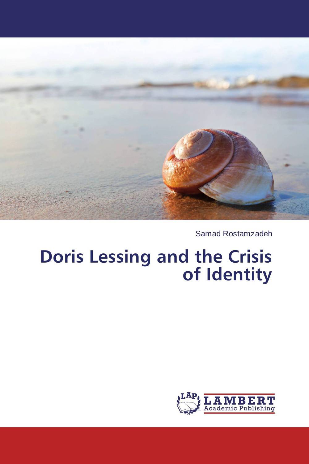 Doris Lessing and the Crisis of Identity the identity of the i of the confessions of jeremiah