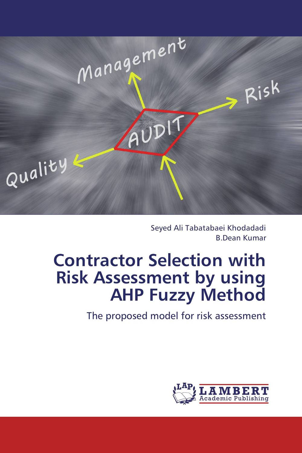 Contractor Selection with Risk Assessment by using AHP Fuzzy Method aygun nusrat alasgarova financial risk forecasting using neuro fuzzy approach