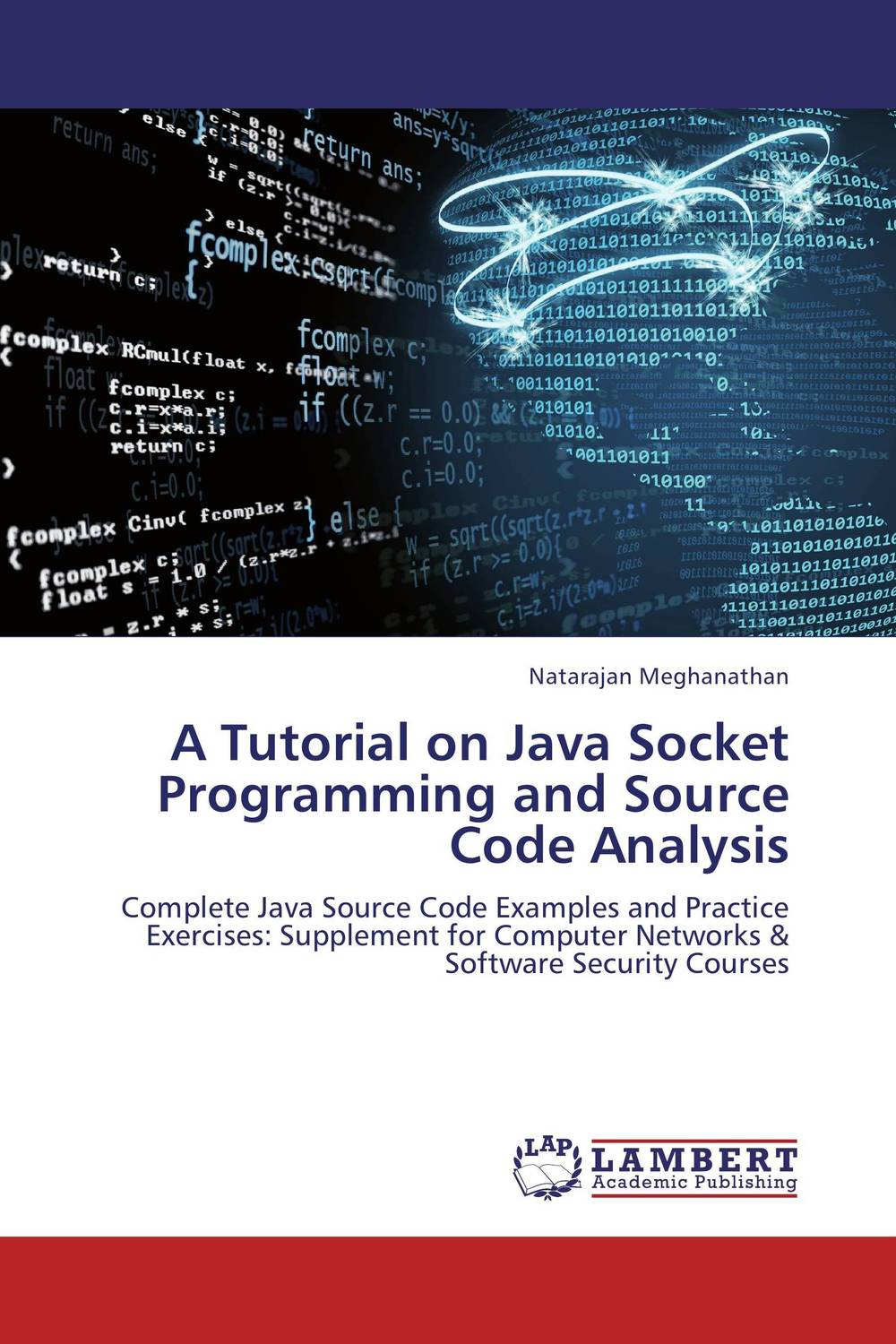 A Tutorial on Java Socket Programming and Source Code Analysis a tutorial on java socket programming and source code analysis