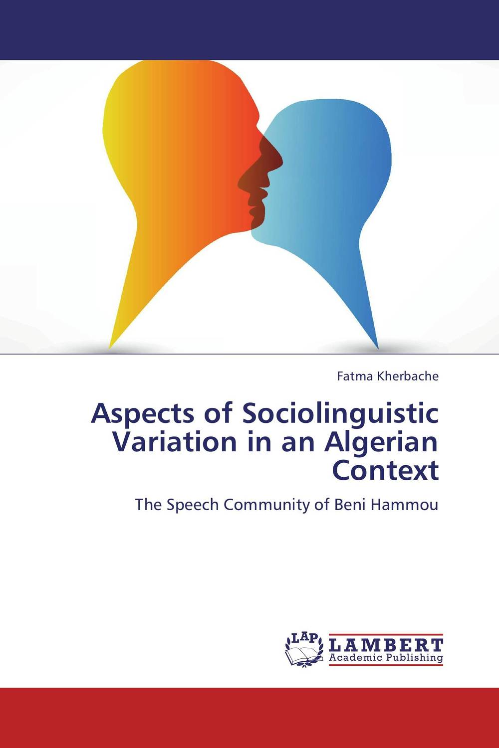 Aspects of Sociolinguistic Variation in an Algerian Context linguistic variation in a multilingual setting