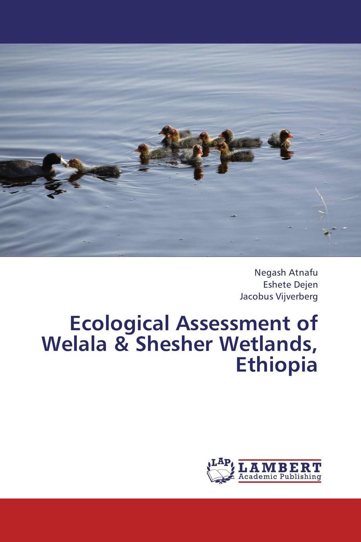 Ecological Assessment of Welala & Shesher Wetlands, Ethiopia k mukerji mukerji assessment of delinquency – an examinati on of personality