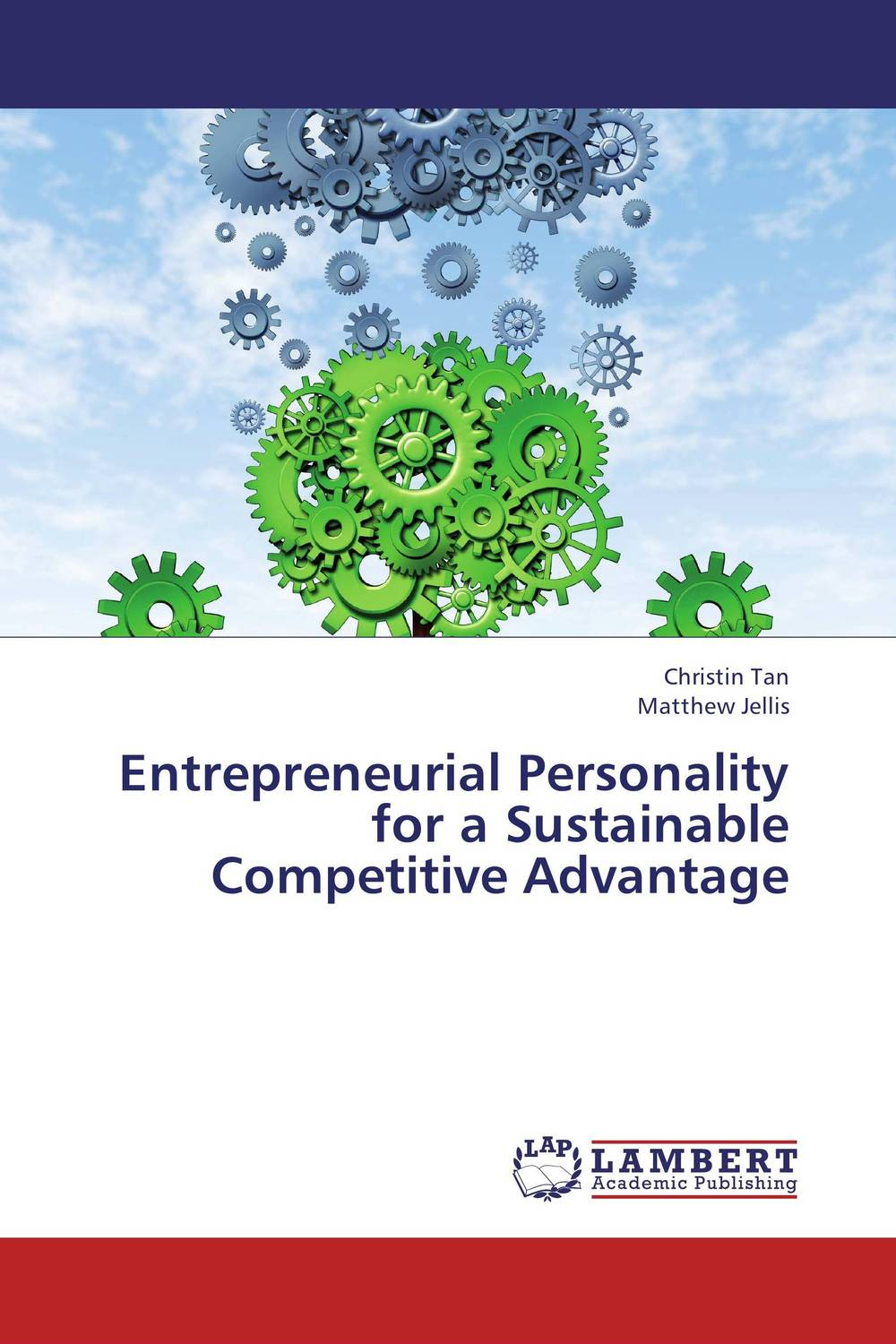 Entrepreneurial Personality  for a Sustainable Competitive Advantage i manev social capital and strategy effectiveness an empirical study of entrepreneurial ventures in a transition economy