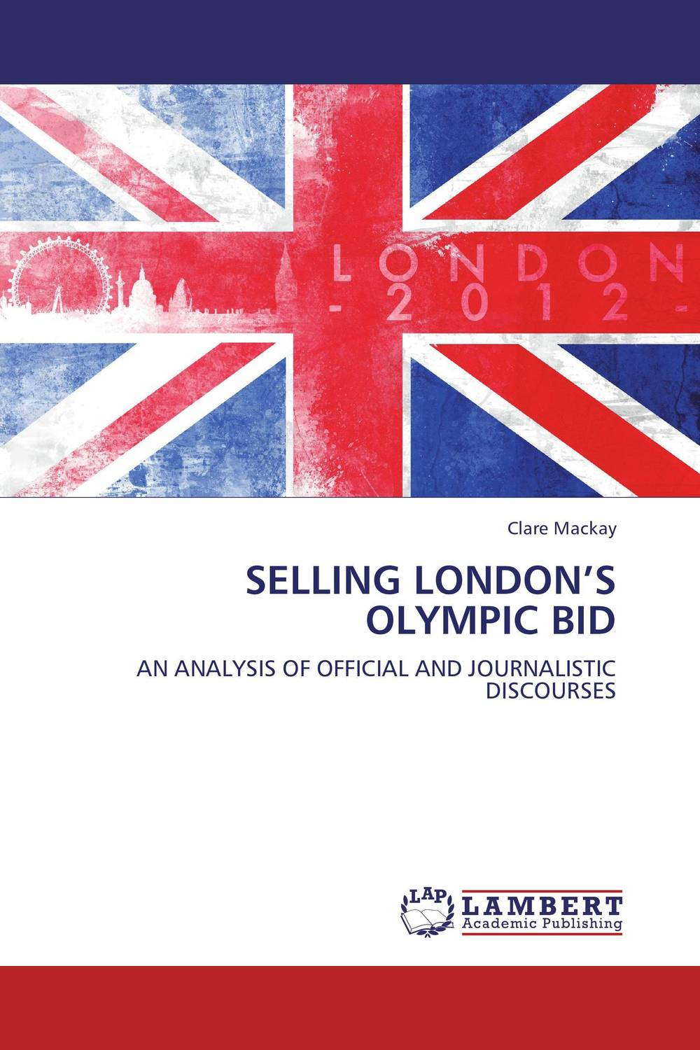 SELLING LONDON'S OLYMPIC BID public parks – the key to livable communities