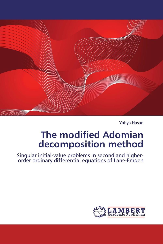 The modified Adomian decomposition method amitava choudhuri nonlinear evolution equations