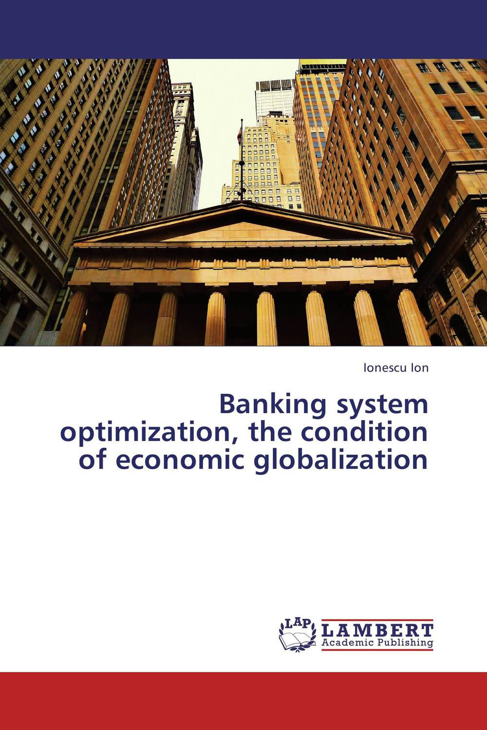 Banking system optimization, the condition of economic globalization